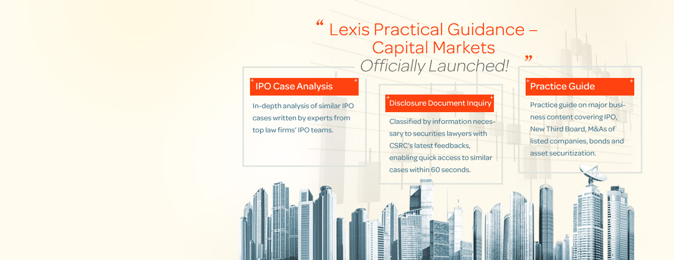 Lexis Practical Guidance – Capital Markets, officially launched!